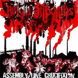 Reign Of Bombs / Assembly Line Crucifixion - Reign Of Bombs / Assembly Line Crucifixion album