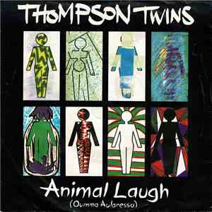 Thompson Twins - Animal Laugh (Oumma Aularesso) album