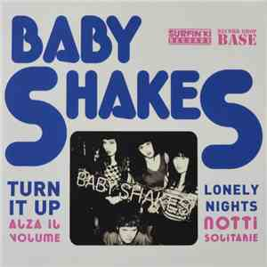 Baby Shakes - Turn It Up album