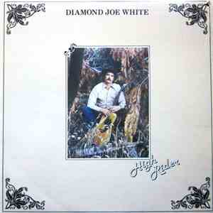 Diamond Joe White - High Rider album
