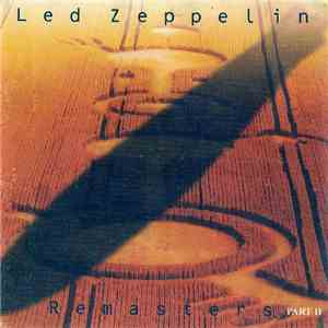 Led Zeppelin - Remasters (4-Compact Disc Set) Part II album