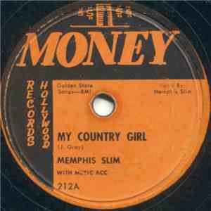 Memphis Slim - My Country Girl / Treat Me Like I Treat You album