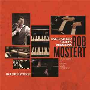 Rob Mostert - Englewood Cliffs Sessions album