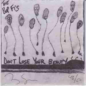 The Bop Fi's - Don't Lose Your Beauty album