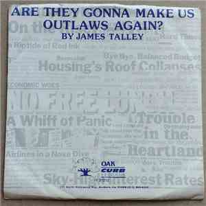 James Talley - Are They Gonna Make Us Outlaws Again? album