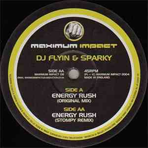 DJ Flyin & Sparky - Energy Rush album