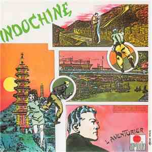 Indochine - L'Aventurier album